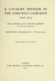 Cover of: A cavalry officer in the Corunna campaign 1808-1809