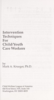 Cover of: Intervention Techniques for Child/Youth Care Workers