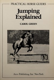 Cover of: Jumping Explained (Practical Horse Guides)