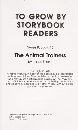 The Animal Trainers (To Grow By Storybook Readers, Series B, Book 13) by