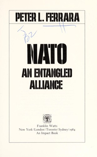 NATO, an entangled alliance by Peter L. Ferrara