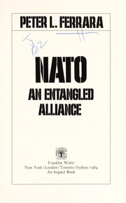 Cover of: NATO, an entangled alliance | Peter L. Ferrara