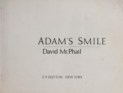 Adam's smile by David M. McPhail