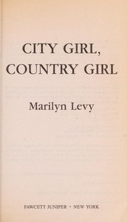 Cover of: City Girl, Country Girl