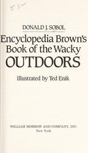 Cover of: Encyclopedia Brown's book of the wacky outdoors