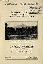 Azaleas, kalmias, and rhododendrons by Linville Nurseries
