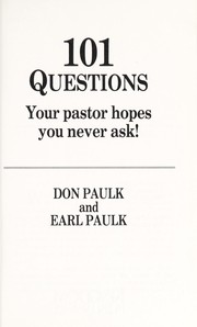 Cover of: One Hundred One Questions Your Pastor Hopes You Never Ask