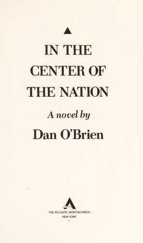 In the center of the nation by Dan O'Brien