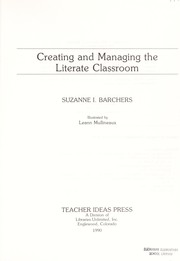 Cover of: Creating and managing the literate classroom