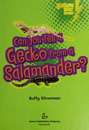 Cover of: Can you tell a gecko from a salamander?