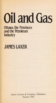 Cover of: Oil and gas | James Laxer