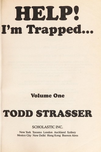 Help! I'm trapped by Todd Strasser