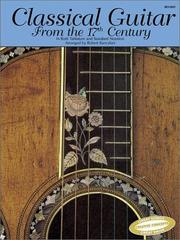 Cover of: Classical Guitar from the 17th Century | Robert Bancalari