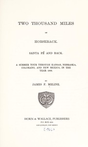 Cover of: Two thousand miles on horseback, Santa Fé and back | James F. Meline