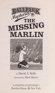 Cover of: The missing marlin | David A. Kelly