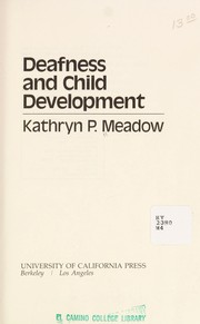 Cover of: Deafness and child development