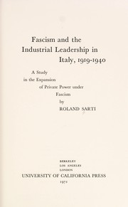 Cover of: Fascism and the industrial leadership in Italy, 1919-1940