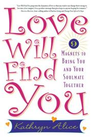 Cover of: Love Will Find You | Kathryn Alice