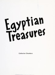 Cover of: Egyptian treasures | Chambers, Catherine