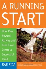 Cover of: A Running Start | Rae Pica
