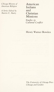 Cover of: American Indians and Christian missions | Henry Warner Bowden