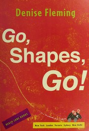 Cover of: Go, shapes, go!