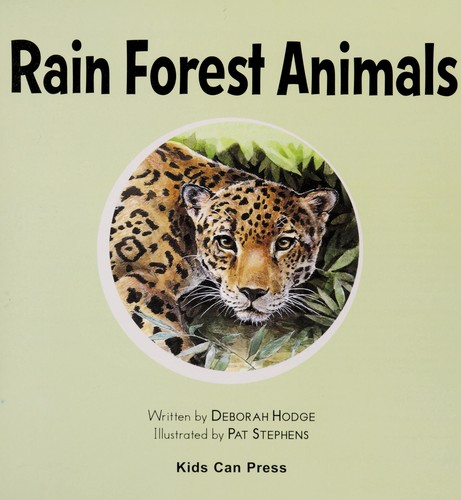Rain Forest Animals (Who Lives Here?) by Deborah Hodge