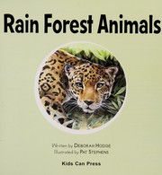 Cover of: Rain Forest Animals (Who Lives Here?) | Deborah Hodge