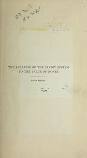 Cover of: The relation of the credit system to the value of money ...