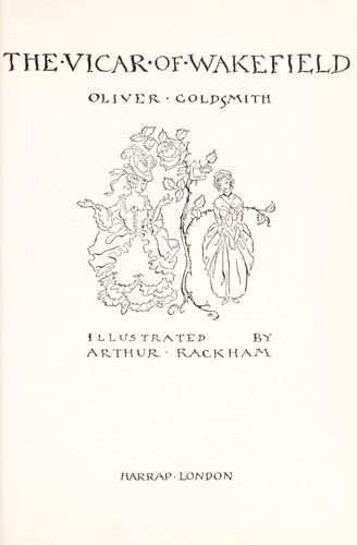 The Vicar of Wakefield (Harrap Illustrated Classics) by Oliver Goldsmith