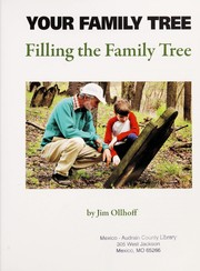Cover of: Filling the family tree | Jim Ollhoff