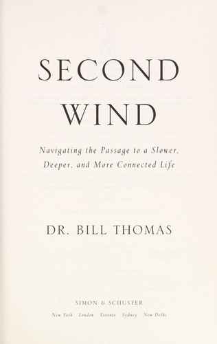 Second wind by William H. Thomas
