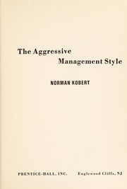 Cover of: The aggressive management style