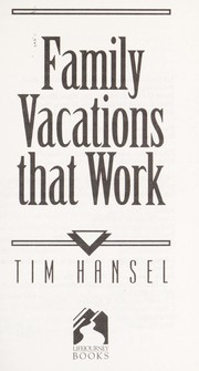 Cover of: Family vacations that work
