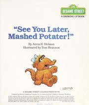 Cover of: See you later, mashed potater!