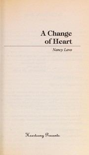 Cover of: A Change of Heart (Heartsong Presents #133) | Nancy Lavo