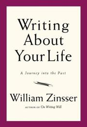 Cover of: Writing about your life: A Journey into the Past