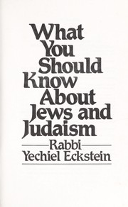 Cover of: What You Should Know About Jews and Judaism | Yechiel Eckstein