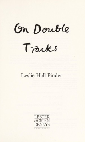 On double tracks by Leslie Hall Pinder