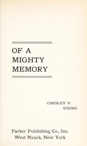 Cover of: The magic of a mighty memory | Chesley V. Young