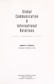 Cover of: Global communication & international relations | Howard H. Frederick