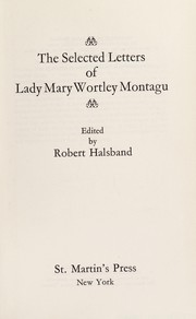 Cover of: The selected letters of Lady Mary Wortley Montagu