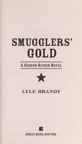 Smugglers' gold by Lyle Brandt