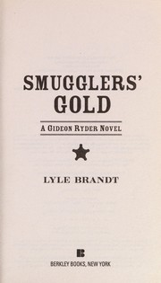Cover of: Smugglers' gold | Lyle Brandt