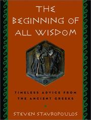 Cover of: The beginning of all wisdom | Steven Stavropoulos