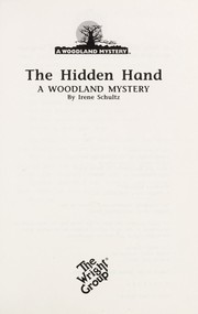 Cover of: The Hidden Hand (Woodland Mysteries) | Irene Schultz