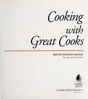 Cover of: Cooking with great cooks | Arlene Feltman-Sailhac