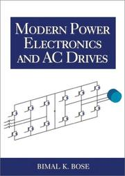 Cover of: Modern Power Electronics and AC Drives by Bimal K. Bose