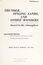 Thunder, singing sands, and other wonders