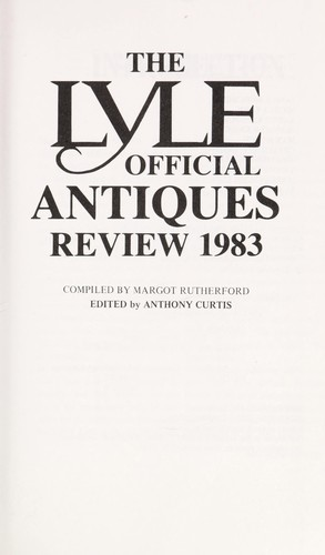 Lyle Official Antiques Review, 1983 by Margot Rutherford